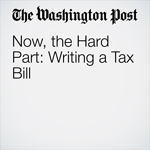 Now, the Hard Part: Writing a Tax Bill copertina
