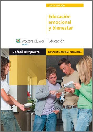 Educación emocional y bienestar (6.ª edición) (Monografías Escuela Española. Educación al día) eBook: Bisquerra Alzina, Rafael, Wolters Kluwer España: Amazon.es: Tienda Kindle
