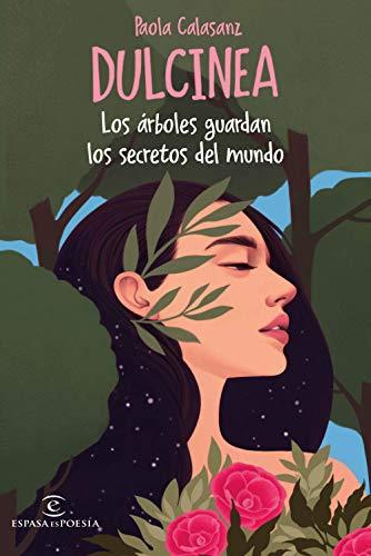 Los árboles guardan los secretos del mundo (ESPASAesPOESÍA)