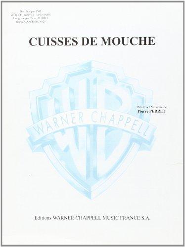 CUISSES DE MOUCHE