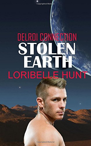 Stolen Earth (Delroi Connection) (Volume 3)