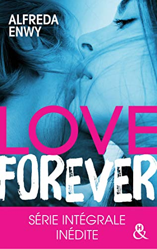 Love Forever : Une romance New Adult, par l'auteur de « Love Deal » et « Breaking My Heart » (&H)