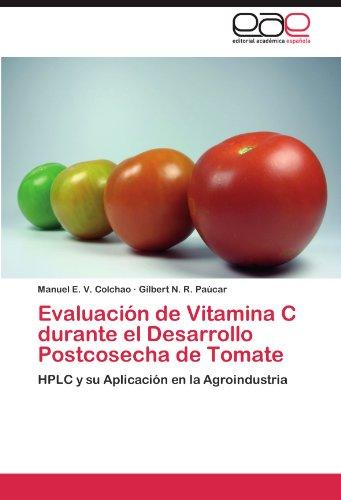 Evaluacion de Vitamina C Durante El Desarrollo Postcosecha de Tomate