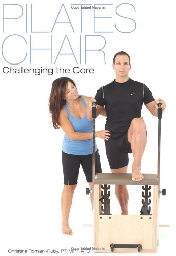 Pilates Chair: Challenging the Core