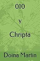 010 y Chripta