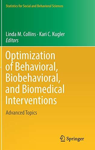Optimization of Behavioral, Biobehavioral, and Biomedical Interventions: Advanced Topics (Statistics