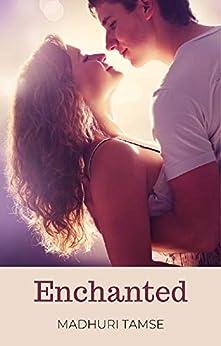 Enchanted (Short Story) by [Madhuri Tamse]