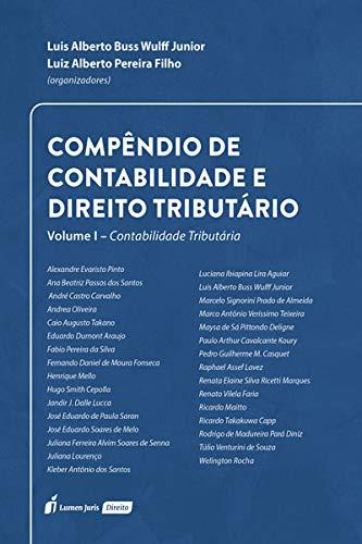 Compêndio De Contabilidade E Direito Tributário - Volume I - Contabilidade Tributária - 2021