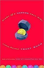 Diary of a Married Call Girl: A Nancy Chan Novel (Nancy Chan Novels)