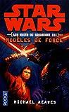 Star Wars Les Nuits De Coruscant Tome 3 - Modèles De Force - Pocket - 16/08/2012