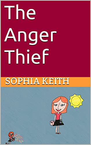 The Anger Thief (The Emotion Thieves Book 2) (English Edition)
