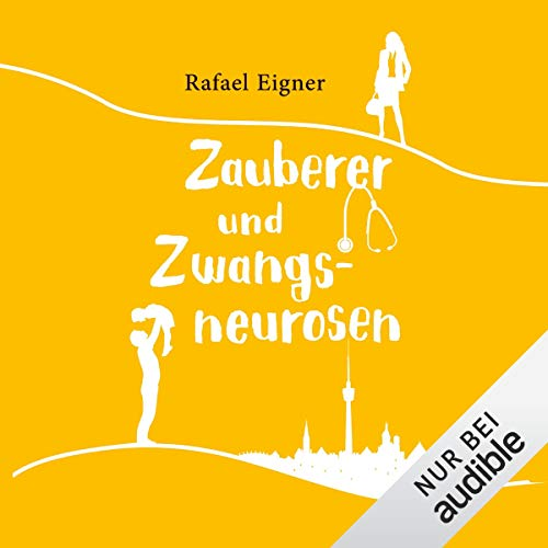 Zauberer und Zwangsneurosen     Benny Brandstätter 3              By:                                                                                                                                 Rafael Eigner                               Narrated by:                                                                                                                                 Robert Frank,                                                                                        Svantje Wascher                      Length: 12 hrs and 5 mins     Not rated yet     Overall 0.0