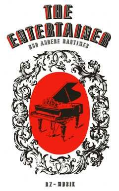 THE ENTERTAINER + ANDERE RAGTIMES - arrangiert für Klavier [Noten / Sheetmusic] Komponist: JOPLIN SCOTT