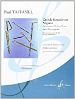 タファネル: ミニヨンの主題によるグランド・ファンタジー/Bernold編/ビヨドウ社/フルートとピアノ