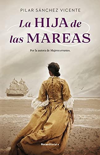 La hija de las mareas de Pilar Sánchez Vicente