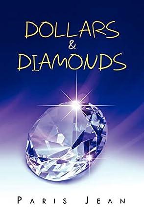 Dollars & Diamonds