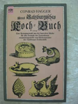 Perfect Paperback Neues Saltzburgisches Kochbuch 1719. Book