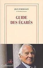 Guide des égarés de Jean d' Ormesson