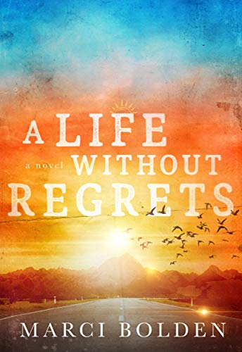 A Life Without Regrets (A Life Without Water Book 3)