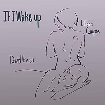 If I Wake Up (feat. Lilliana Campos)