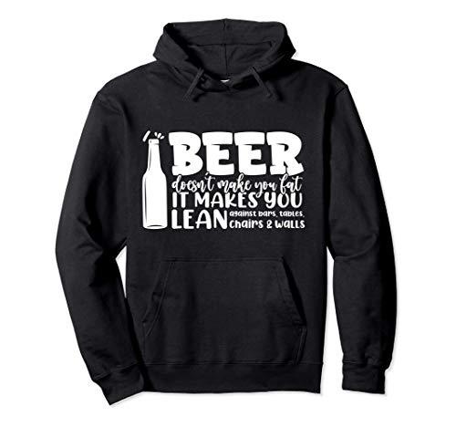 Bier macht dich nicht fett Es lehnt dich an Riegel Pullover Hoodie