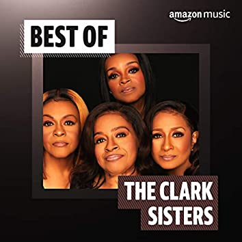 Best of The Clark Sisters