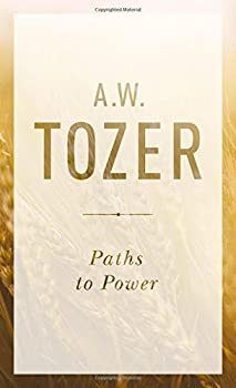 Paths to Power  Living in the Spirit s Fullness