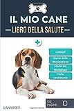 libro della salute - il mio cane: libretto sulla salute e il monitoraggio dei cani | beagle | 120 pagine | formato 15,24 x 22,86 cm