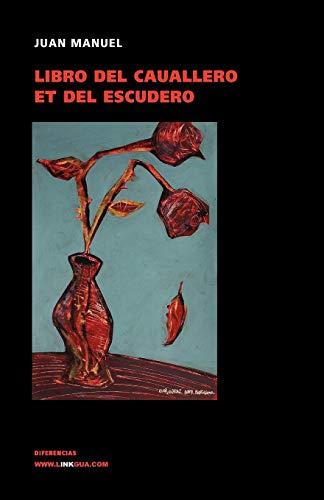 Libro del cauallero et del escudero (Diferencias)