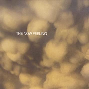 The Now Feeling