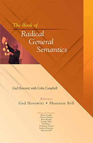 The Book of Radical General Semantics