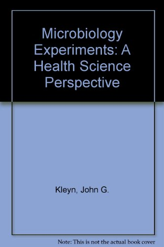 Microbiology Experiments: A Health Science Perspective