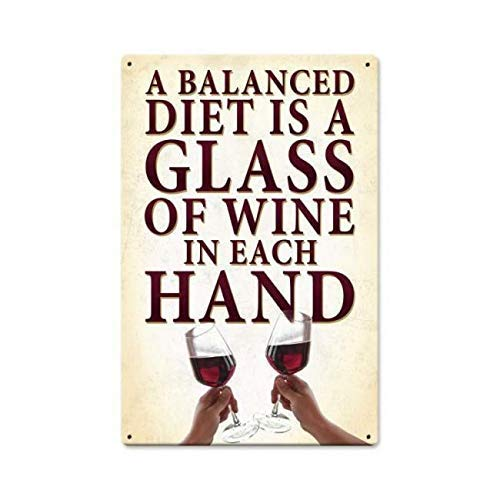 2013 Letrero de metal retro vintage de una dieta equilibrada con alcohol para el hogar, bar, restaurante, club, decoración de pared, 12 x 8 pulgadas