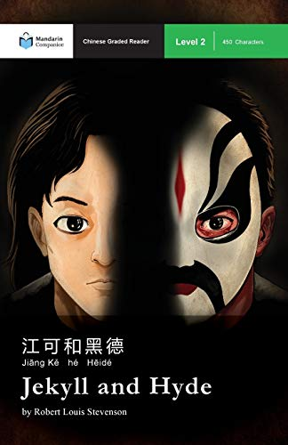 Jekyll and Hyde: Mandarin Companion Graded Readers Level 2, Simplified Chinese Edition