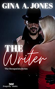 The Writer: A Psychological Thriller Romance (The Occupation Series) by [Gina A Jones]