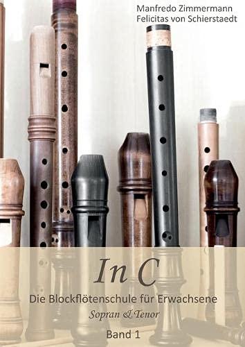 In C: Blockflöten-Schule für Erwachsene Band 1