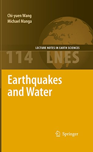 Earthquakes and Water (Lecture Notes in Earth Sciences Book 114) (English Edition)