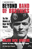 Beyond Band of Brothers( The War Memoirs of Major Dick Winters)[BEYOND BAND OF BROTHERS -LP][LARGE PRINT] [Paperback]