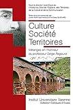 Culture Société Territoires - Mélanges en l'honneur du professeur Serge Regourd
