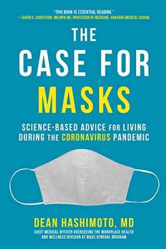 The Case for Masks: Science-Based Advice for Living During the Coronavirus Pandemic (English Edition)