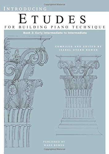 Introducing Etudes for Building Piano Technique, Book 2: Early Intermediate to Intermediate
