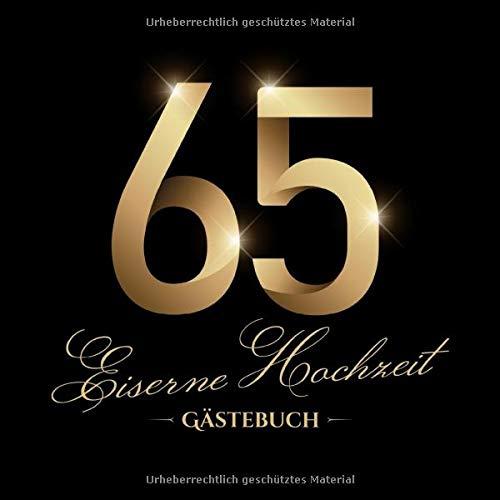 Eiserne Hochzeit ~ Gästebuch: Deko zur Feier der Eisenhochzeit - 65. Hochzeitstag - 65 Jahre -...