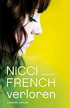 Verloren (10 jaar Nicci French Book 9) van [Nicci French, Irving Pardoen]