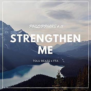 Strengthen Me (feat. FTA)