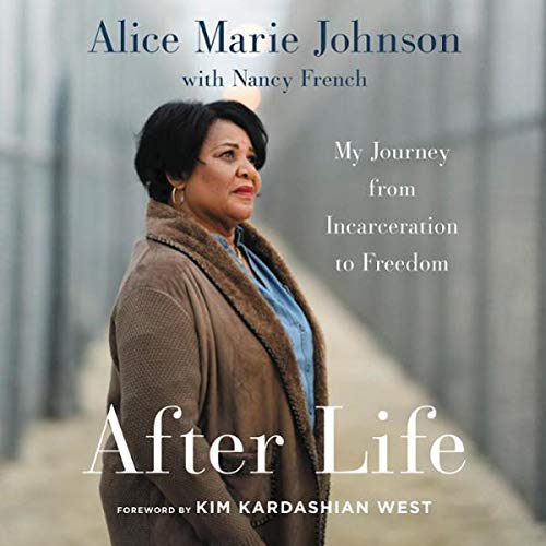 After Life     My Journey from Incarceration to Freedom              By:                                                                                                                                 Alice Marie Johnson                               Narrated by:                                                                                                                                 Machelle Williams                      Length: 6 hrs and 15 mins     Not rated yet     Overall 0.0