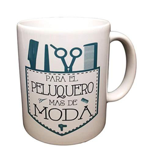 Taza Frase AL Peluquero MAS DE Moda Regalo para Peluquero.Taza Original