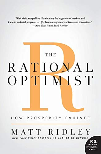 The Rational Optimist: How Prosperity Evolves (P.S.)