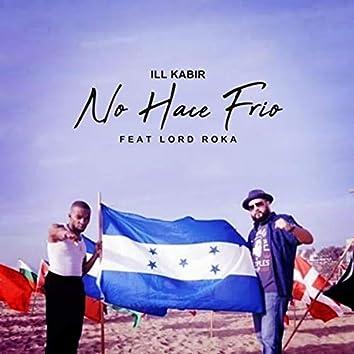 No Hace Frío (feat. Lord Roka)