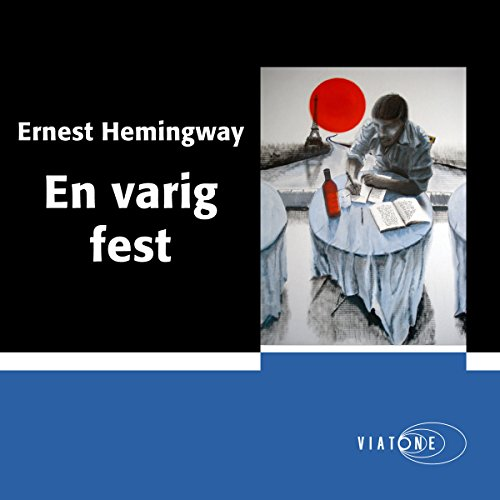 En varig fest [A Moveable Feast] audiobook cover art
