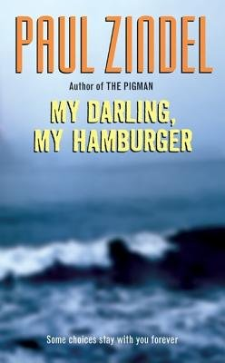 My Darling My Hamburger( Simple Changes to Get the Most Out of Life for the Rest of Your Life)[MY DARLING MY HAMBURGER][Paperback]
